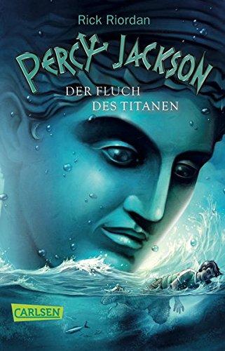 Preisvergleich Produktbild Percy Jackson - Der Fluch des Titanen (Percy Jackson 3)