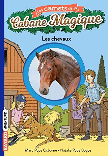 Les carnets de la cabane magique (23) : Les chevaux