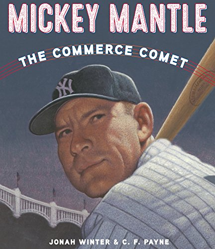 Mickey Mantle: The Commerce Comet (English Edition) - Mickey Mantle Yankees