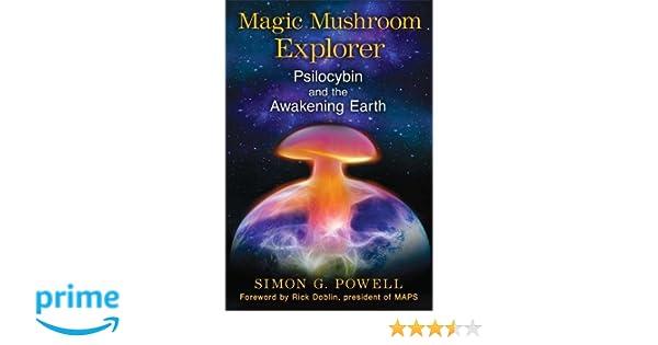 Magic Mushroom Explorer: Psilocybin and the Awakening Earth: Amazon