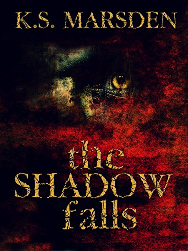 The Shadow Falls (Witch-Hunter Book 3) by K.S. Marsden