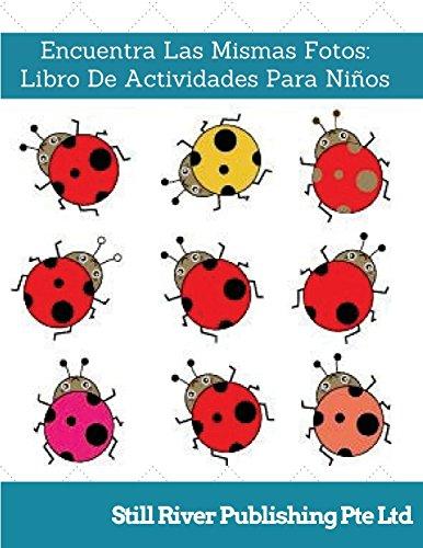 Descargar Libro Encuentra Las Mismas Fotos: Libro De Actividades Para Niños de Still River Publishing Pte Ltd