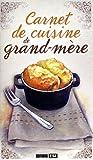 Carnet de cuisine de grand-mère