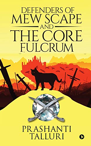 Defenders of Mew Scape And The Core Fulcrum