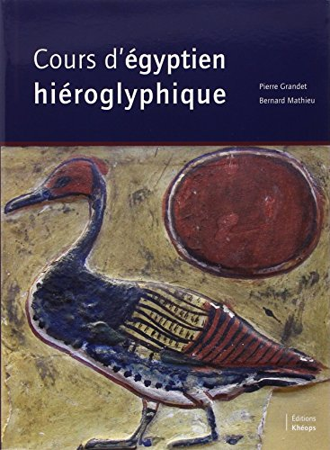 Cours d'Egyptien Hieroglyphique par P. Grandet