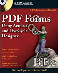PDF Forms Using Acrobat and LiveCycle Designer Bible (Bible (Wiley))