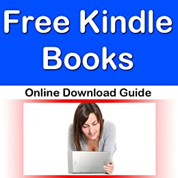 Free Kindle Books Online Download Guide (English Edition) eBook ...