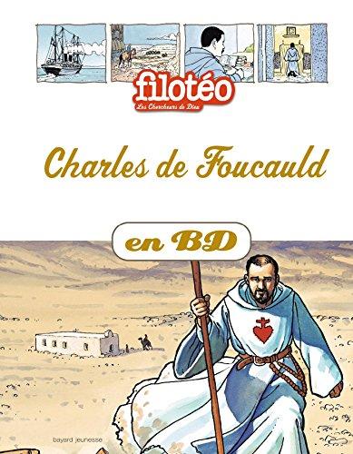 Les Chercheurs de Dieu, Tome 13 : Charles de Foucauld por Benoît Marchon