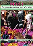 Mali Berceau Des Civilisations Africaines