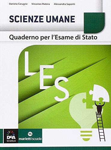 Scienze umane. Quaderno per l'esame di stato LES. Per le Scuole superiori