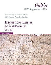 Inscriptions latines de Narbonnaise (ILN) : Volume 6, Alba