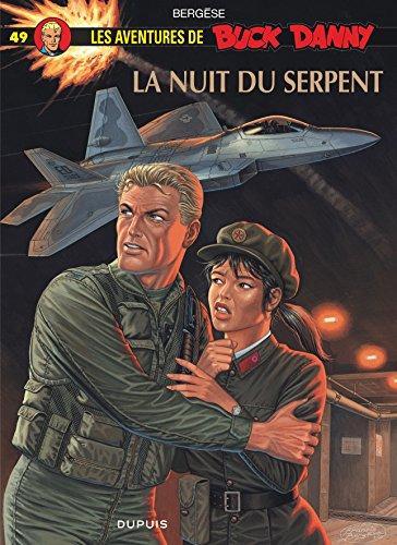 Buck Danny, tome 49 : La nuit du serpent