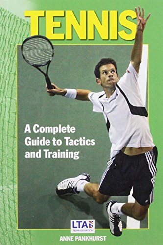 Tennis : a complete guide to tactics and training