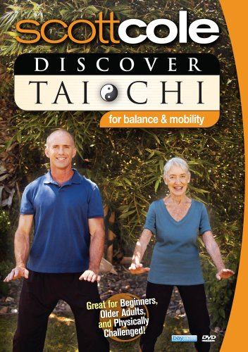 Preisvergleich Produktbild Scott Cole: Discover Tai Chi For Balance and Mobility - Exercise for Seniors & Older Adults