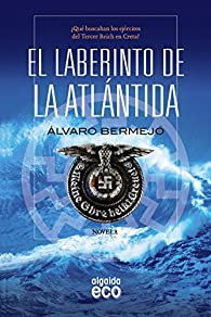 El laberinto de la Atlántida par Álvaro Bermejo