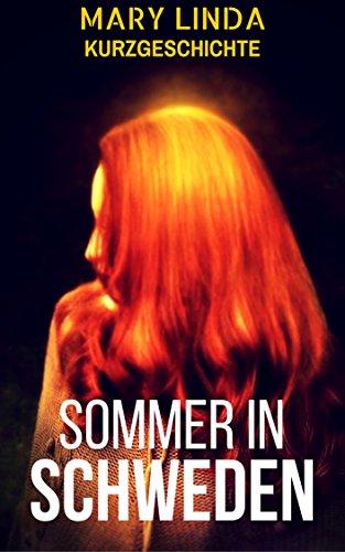 Buchseite und Rezensionen zu 'Sommer in Schweden: Kurzgeschichte' von Mary Linda