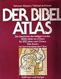 Der Bibelatlas (Hoffmann und Campe) - Yohanan Aharoni, Michael Avi-Yonah