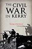 Civil War in Kerry: Defending the Republic