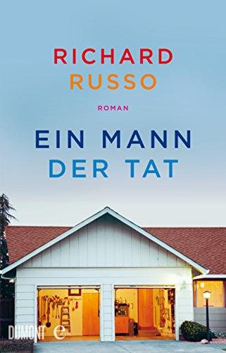 Ein Mann der Tat: Roman (Taschenbücher) -