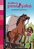 Telecharger Livres Les filles de Grand Galop Tome 01 Accident de parcours (PDF,EPUB,MOBI) gratuits en Francaise