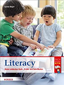 Bilderbücher unterstützen die Sprachförderung der Kinder. Literacy ist dazu die passende Fachliteratur.
