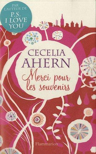 MERCI POUR LES SOUVENIRS by CECELIA AHERN (December 07,2010)