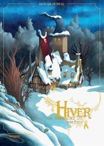 Hiver - Une saison chez les Sorcières (tome 2)