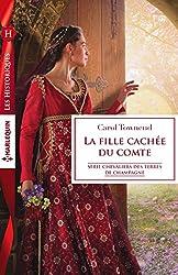 La fille cachée du comte (Chevaliers des terres de Champagne t. 2)