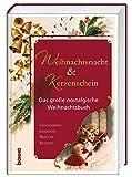 Image of Weihnachtsnacht & Kerzenschein: Das große nostalgische Weihnachtsbuch
