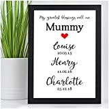 PERSONALISED Mothers Day Gifts Mum Mummy We Love You Dates of Birth Birthdays - PERSONALISED with ANY NAME and ANY RECIPIENT - Black or White Framed A5, A4, A3 Prints or 18mm Wooden Blocks