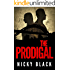 The Prodigal: A gritty crime drama set amidst Newcastle's organised crime scene. (Valley Park Series Book 1)