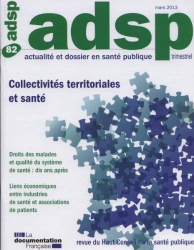 Collectivits territoriales et sant ( Actualit Dossier Sant Publique n82)