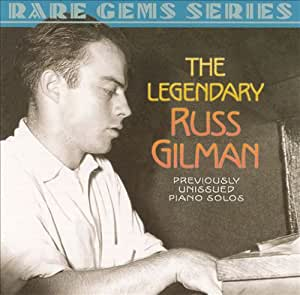 Legendary Russ Gilman