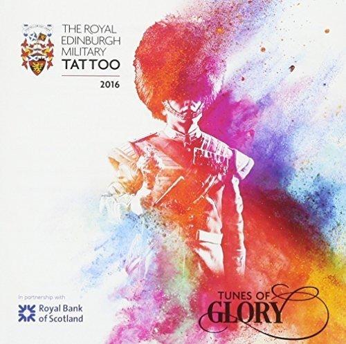 Tunes of Glory! - Military Edinburgh Tattoo