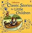 Classic Stories for Little Children: Picture Storybook (Usborne Picture Storybooks)