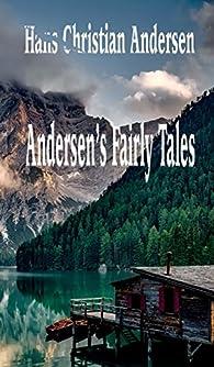 ANDERSEN'S FAIRY TALES par Hans Christian Andersen