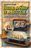 Image de Build a Ship in a Bottle (English Edition)