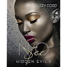 See No (Hidden Evil Book 2)