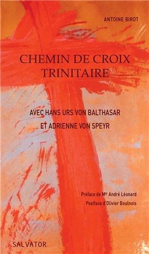 Chemin de croix trinitaire avec Hans Urs von Balthasar et Adrienne von Speyr