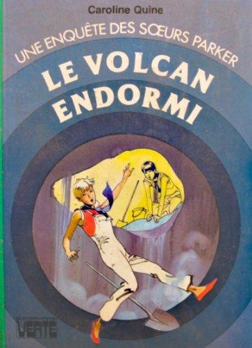 Le Volcan endormi (Bibliothèque verte)