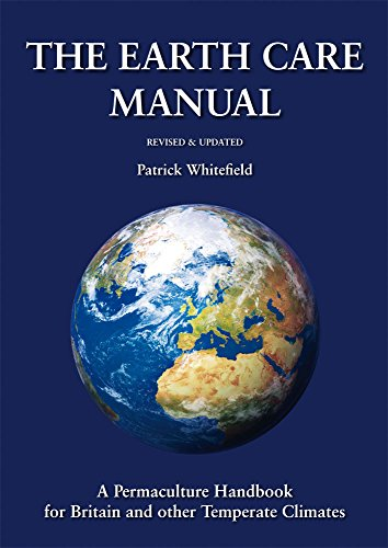 Earth Care Manual por Patrick Whitefield