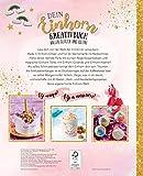 Das große Einhorn-Fanbuch: Basteln, Backen, Beauty & mehr - 2