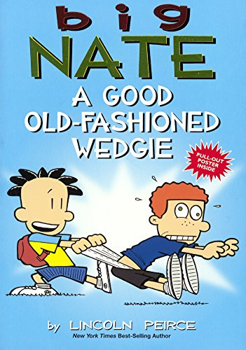 A Good Old-Fashioned Wedgie (Big Nate)