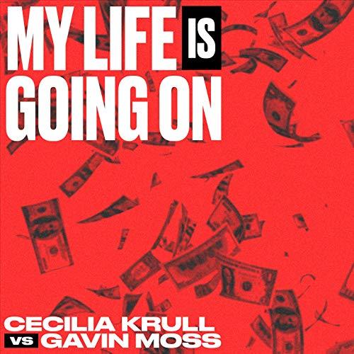 My Life Is Going On (Cecilia Krull vs. Gavin Moss)