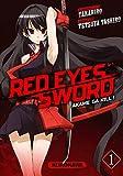 Red eyes sword - Akame ga Kill ! Vol.1
