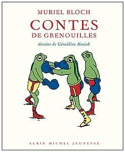"""Afficher """"Contes de grenouilles"""""""