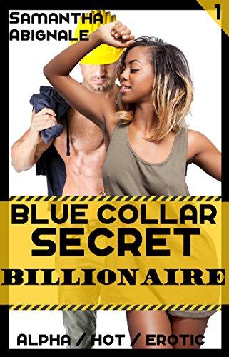 Blue Collar Secret Billionaire (Alpha, Taboo) (The Mysterious Secret Billionaire Book 1) (English Edition) (Uniform Shorts Work)