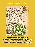 GESCHICHTSFÄLSCHUNG DURCH FALSCHÜBERSETZUNGEN: ARTIKEL AUS DEN JAHREN 2007 - 2009