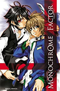 Monochrome Factor Edition simple Tome 1