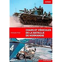 Les véhicules de la bataille de Normandie